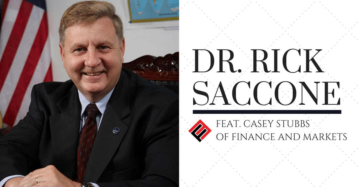 [Podcast] Special Report: Dr. Rick Saccone Interview by Finance & Markets