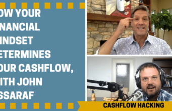 How Your Financial Mindset Determines Your Cash Flow, with John Assaraf