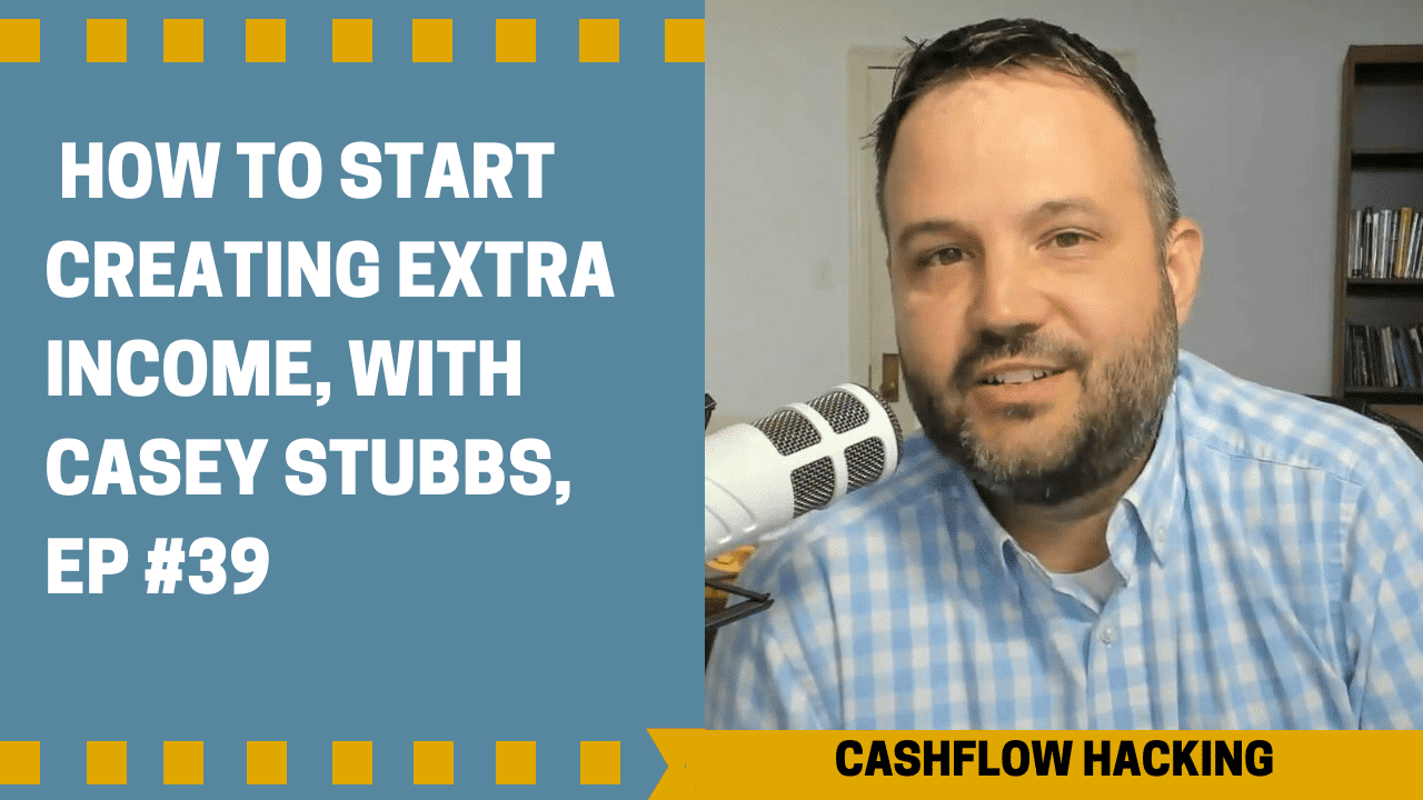 How to Start Creating Extra Income, Ep #39