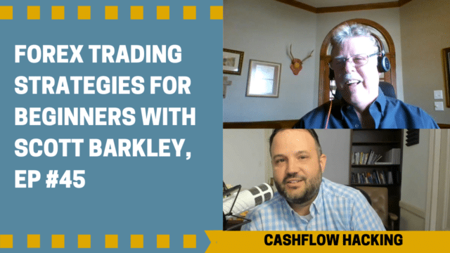 Forex Trading Strategies For Beginners with Scott Barkley, Ep #45