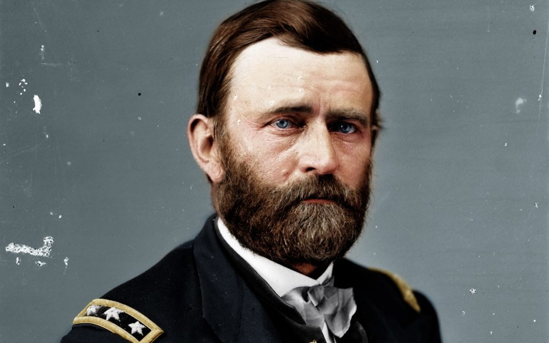 Ulysses S. Grant – the President Who Gave Everything Until the End